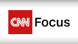 CNN Focus