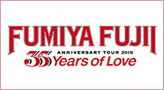 "藤井フミヤ<br>35th ANNIVERSARY TOUR 2018 ""35 Years of Love"""