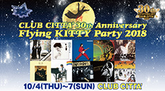 CLUB CITTA&#8217; 30th Anniversary<br>~Flying KITTY Party 2018~
