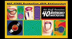 Hot Stuff Promotion 40th Anniversary<br>Music Supreme