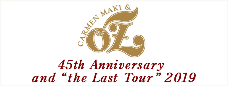 """カルメン・マキ&OZ<br>45th Anniversary and""""the Last Tour""""2019"""