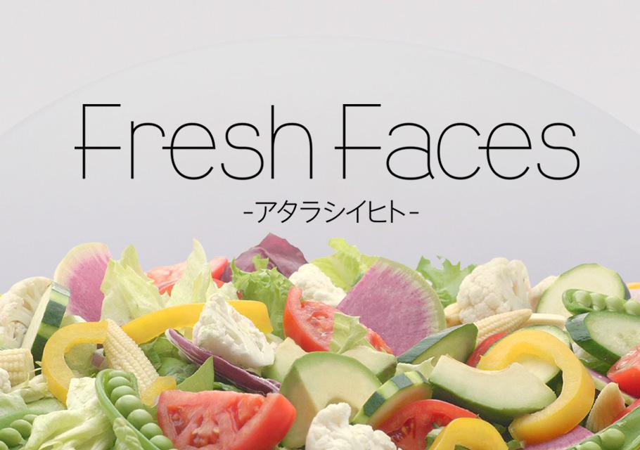 Fresh Faces